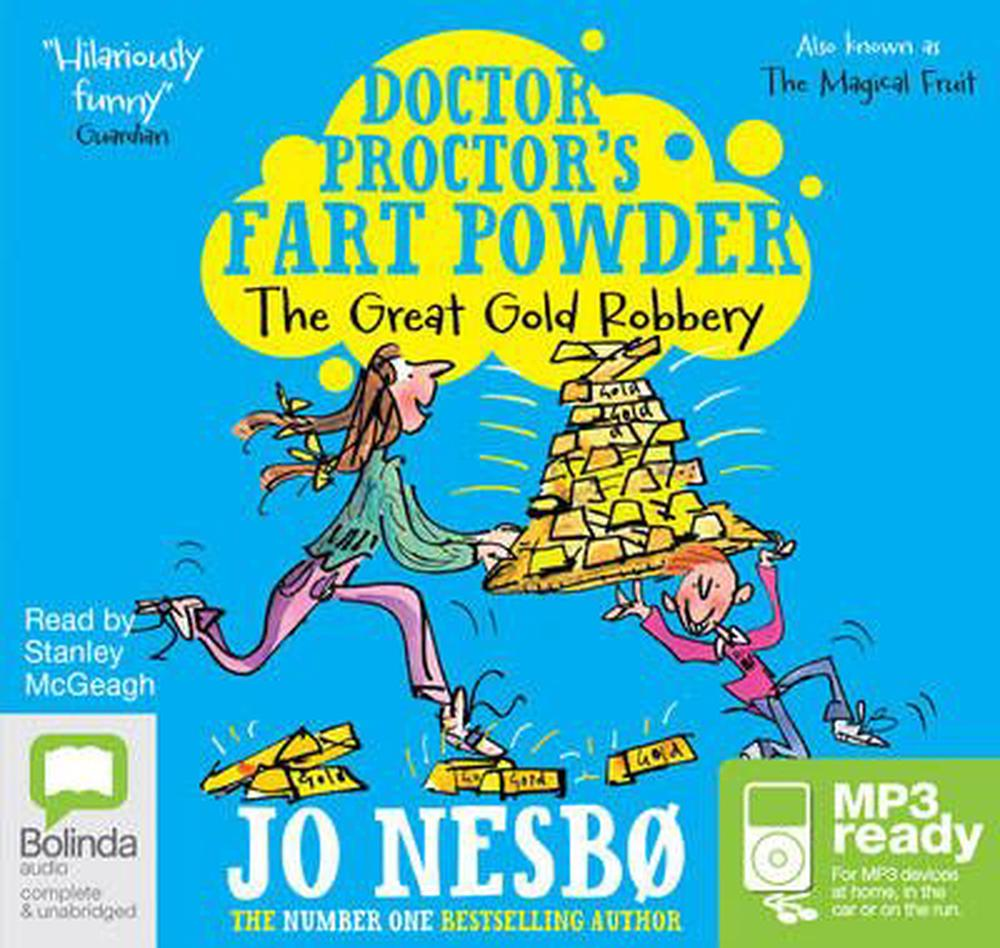 The Great Gold Robbery by Jo Nesbo, ISBN: 9781743154908