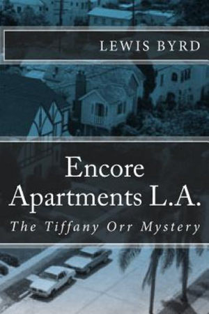 Encore Apartments L.A.: The Tiffany Orr Mystery