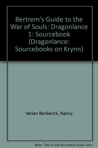 Bertrem's Guide to the War of Souls: Dragonlance 1