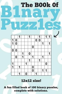 The Book of Binary Puzzles
