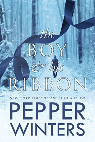The Boy and His Ribbon: Volume 1 (Ribbon Duet) by Pepper Winters, ISBN: 9781986221948