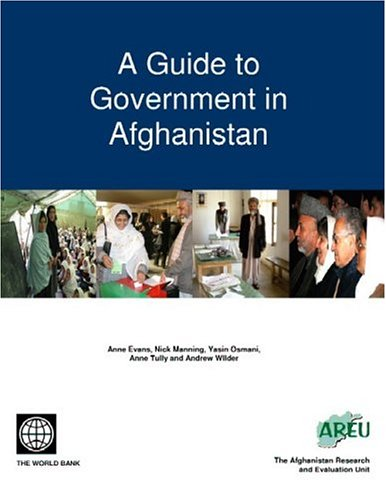 A Guide to Government in Afghanistan