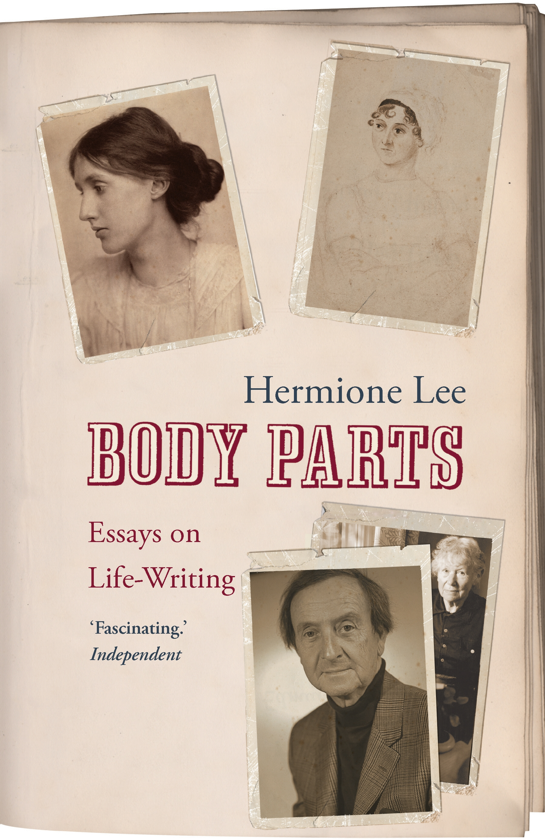 Body Parts: Essays on Life-Writing by Hermione Lee, ISBN: 9781844137466