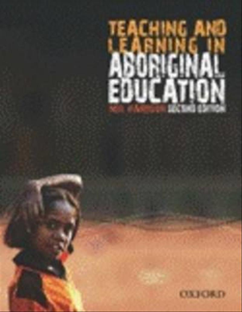 Teaching and Learning in Aboriginal Education (Paperback)