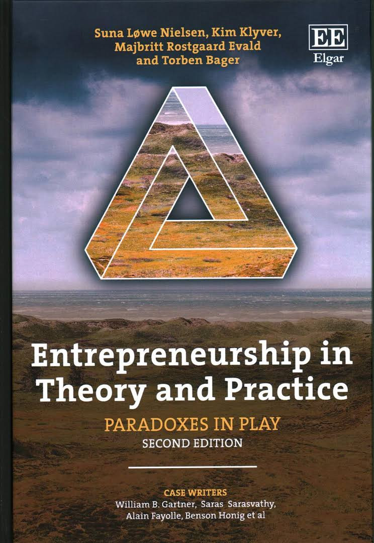 Entrepreneurship in Theory and PracticeParadoxes in Play