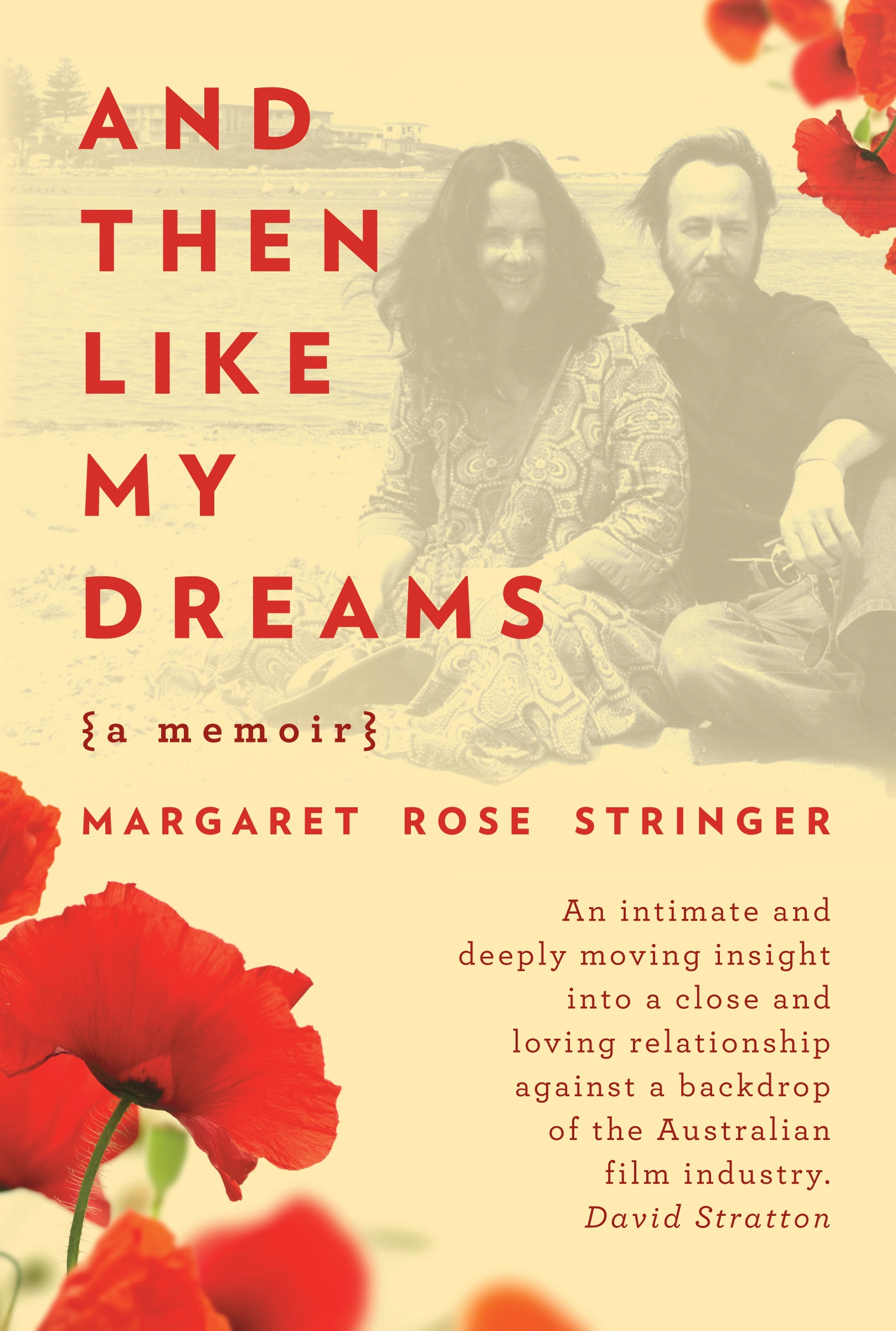 And Then Like My Dreams by Stringer Margaret, ISBN: 9781922089021