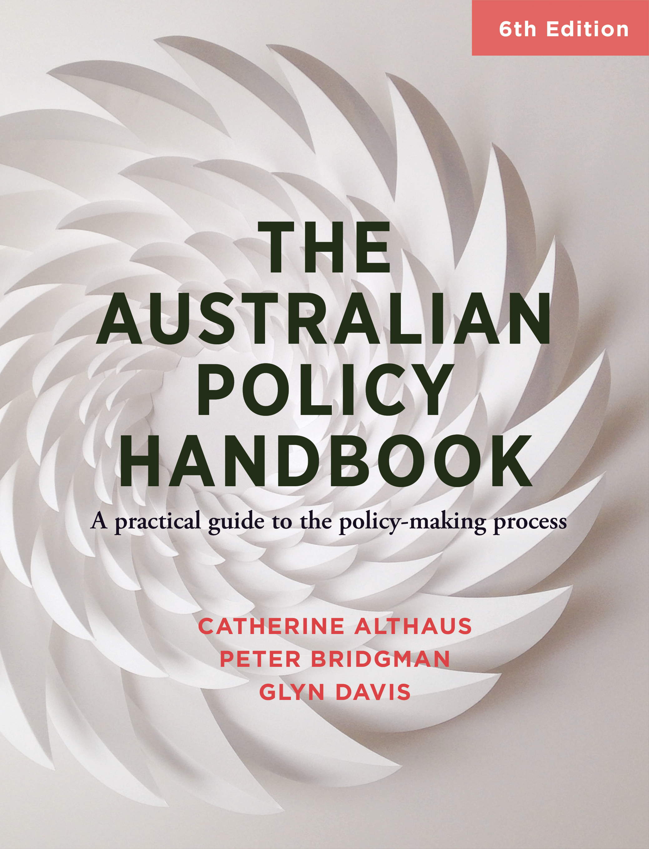 The Australian Policy HandbookA practical guide to the policy making process