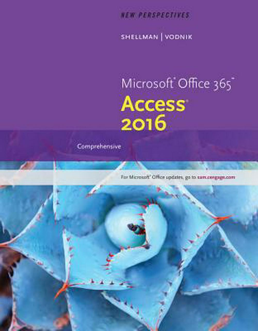 New Perspectives Microsoft Office 365 & Access 2016Comprehensive