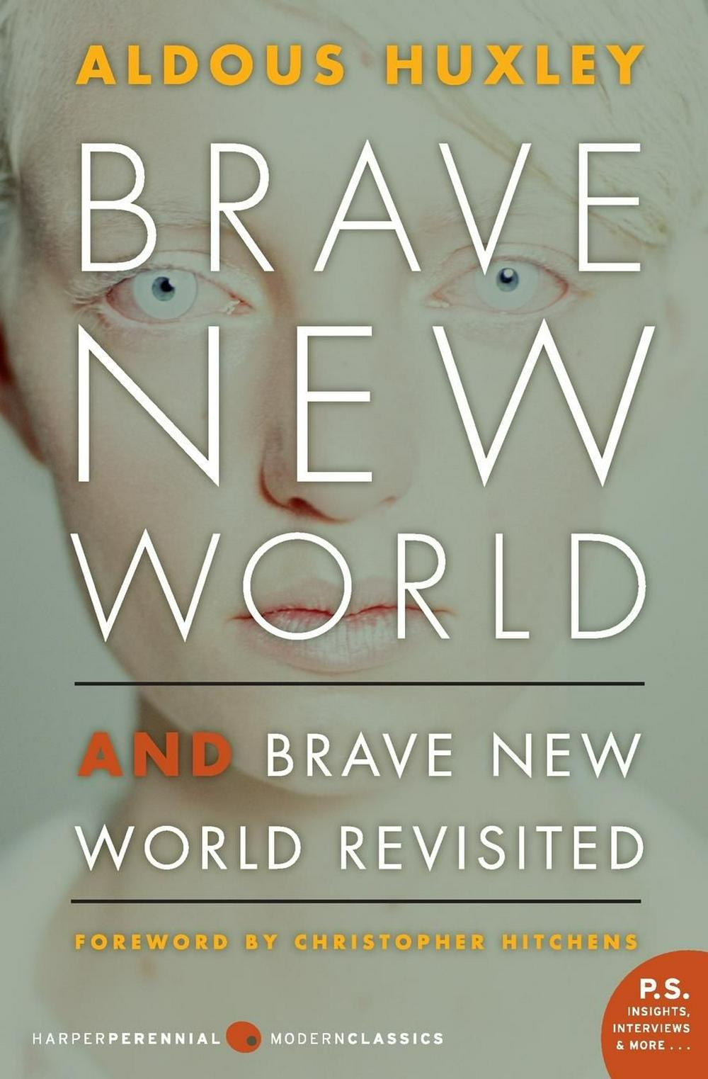 Brave New World and Brave New World Revisited by Aldous Huxley, ISBN: 9780060776091