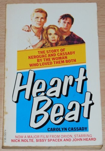 Heart beat : my life with Jack & Neal by by Carolyn Cassady, ISBN: 9780586050576