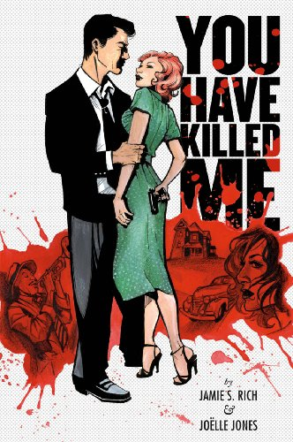 You Have Killed Me by Jamie S. Rich, ISBN: 9781932664881
