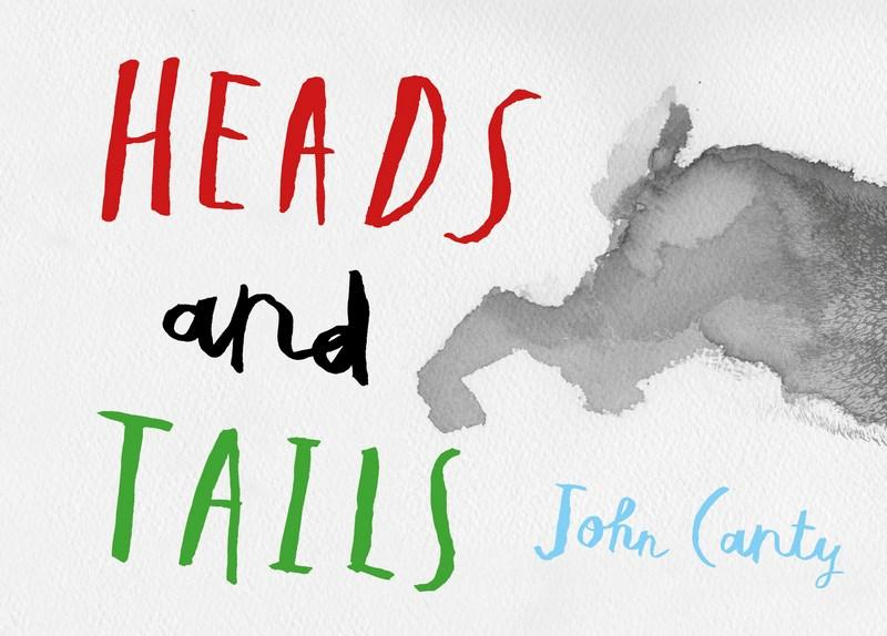 Heads and Tails by John Canty, ISBN: 9780994289575