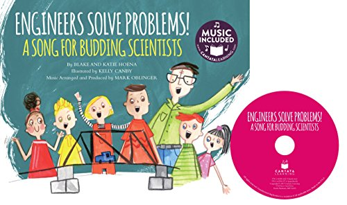 Engineers Solve Problems!A Song for Budding Scientists