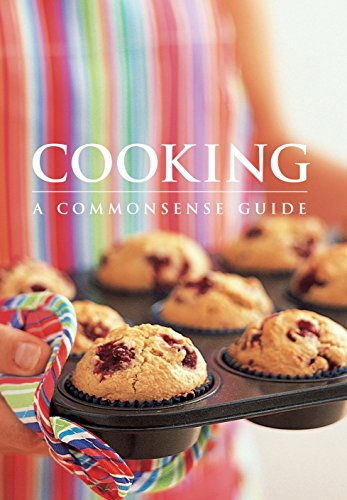 Cover Art for Cooking: A Commonsense Guide, ISBN: 9780864115027