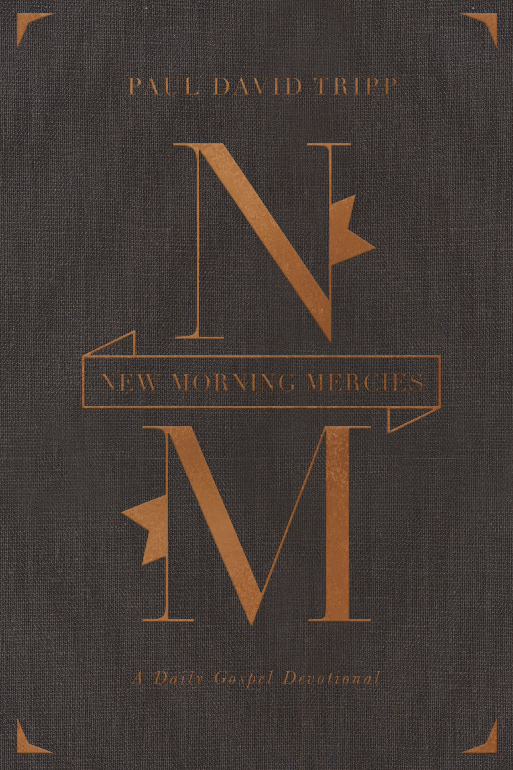 New Morning Mercies: A Daily Gospel Devotional by Not Available, ISBN: 9781433555015