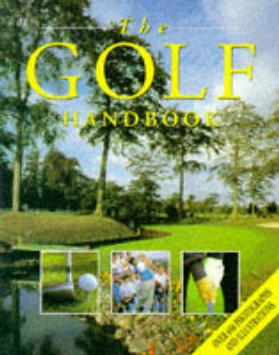 The Golf Handbook by Richard Bradbeer, ISBN: 9781861470065