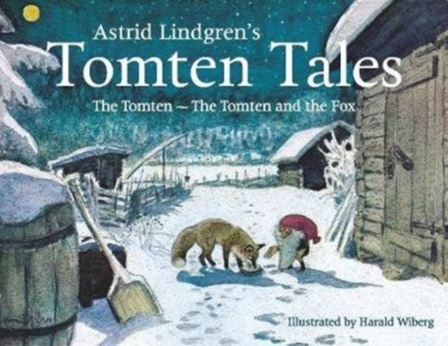 Astrid Lindgren's Tomten TalesThe Tomten and the Tomten and the Fox