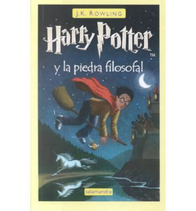 Harry Potter Y La Piedra Filosofal / Harry Potter And the Sorcerer's Stone (Spanish Edition) by J. K. Rowling, ISBN: 9780606204897