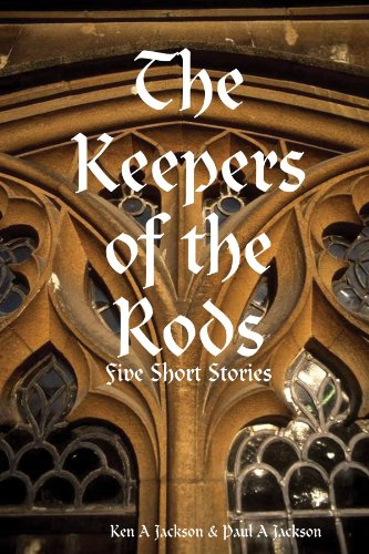 The Keepers of the Rods