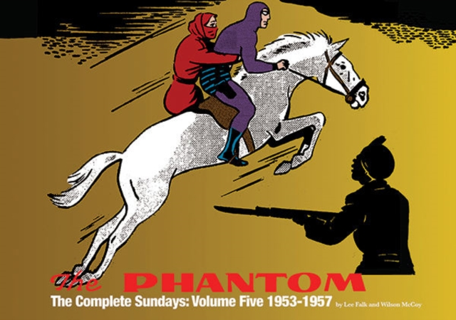 The Phantom The Complete Sundays: Volume Five: 1953-1957