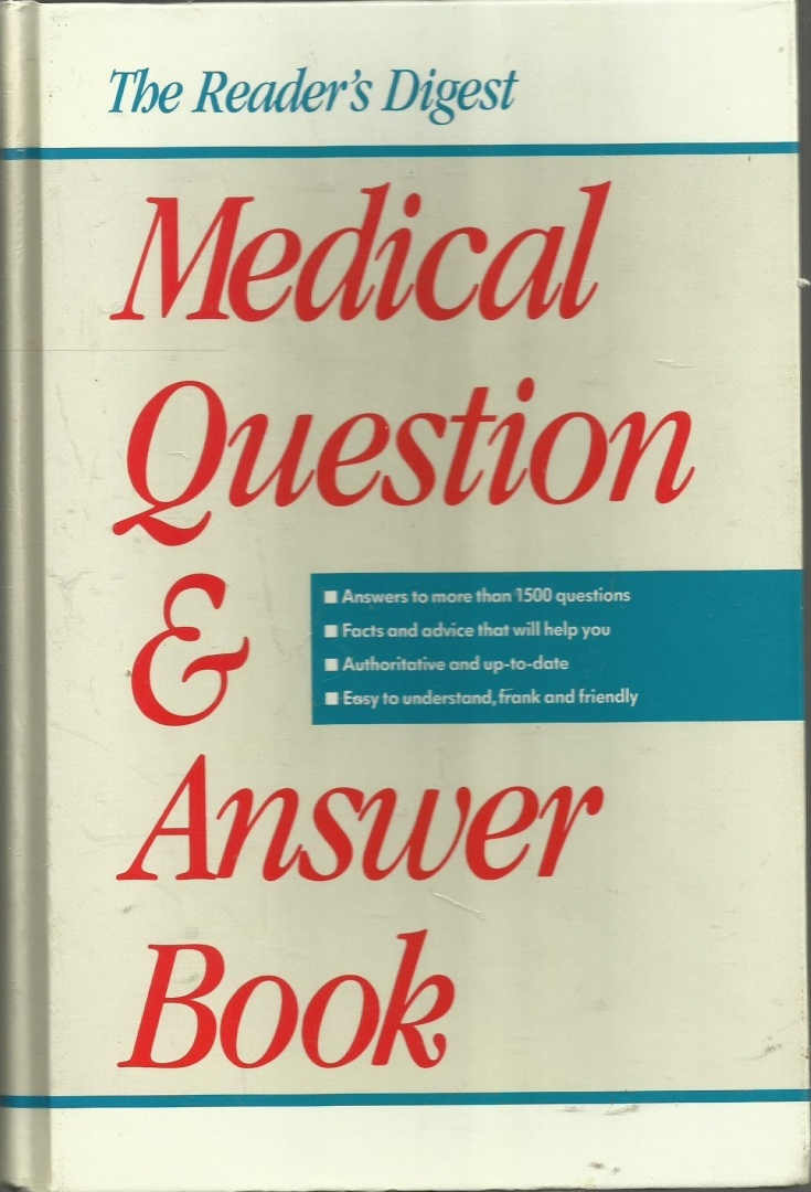 The Reader's Digest Medical Question  &  Answer Book