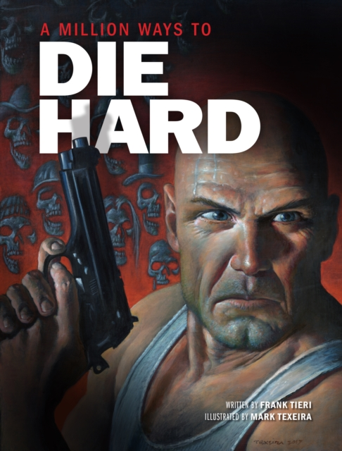 Die Hard by Insight Editions, ISBN: 9781608879755