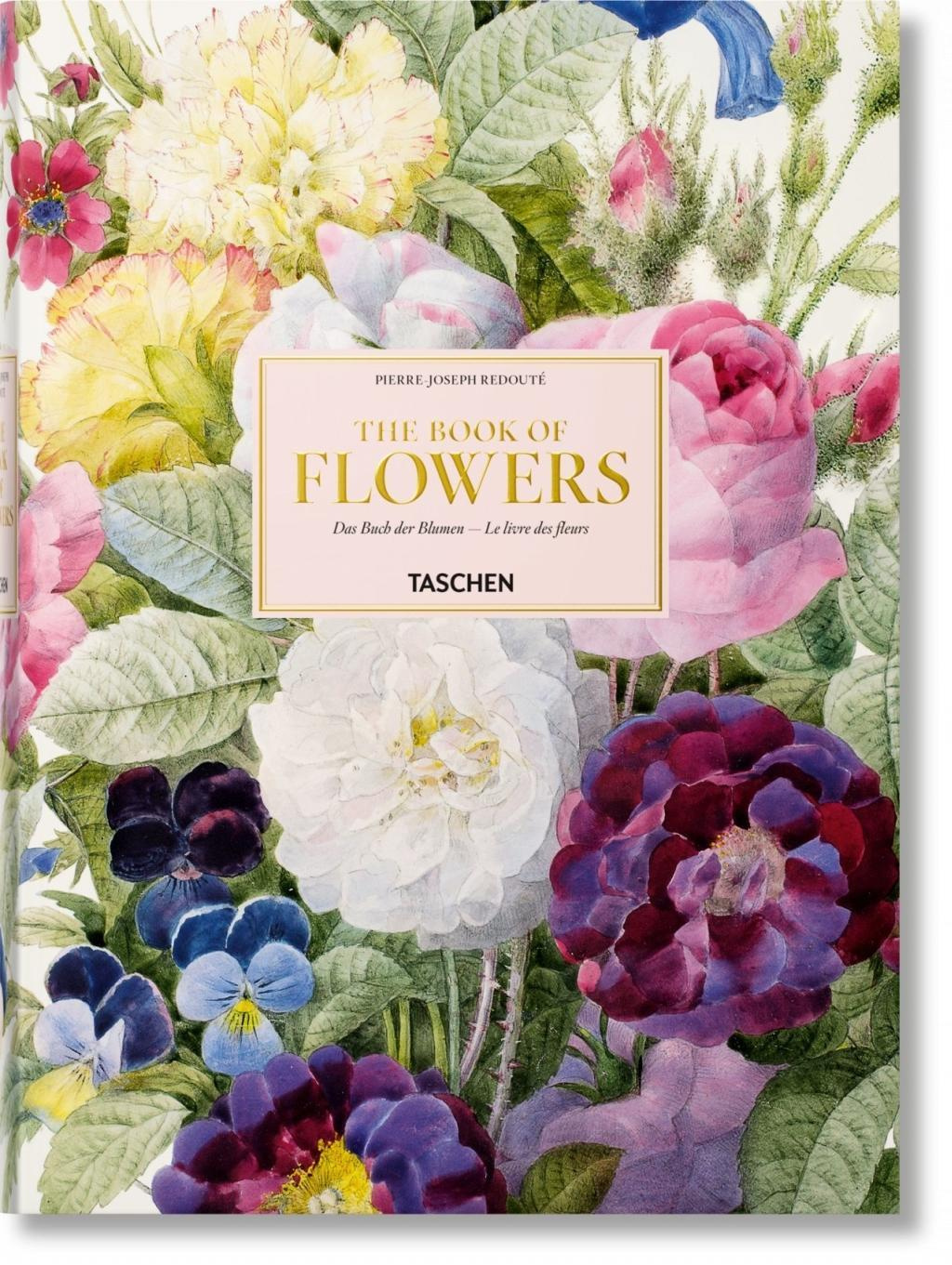 Redoute the Book of Flowers by Walter Lack, ISBN: 9783836568937