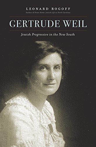 Gertrude WeilJewish Progressive in the New South