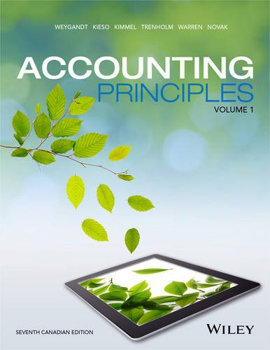 Accounting Principles, Seventh Canadian Edition, Volume 1