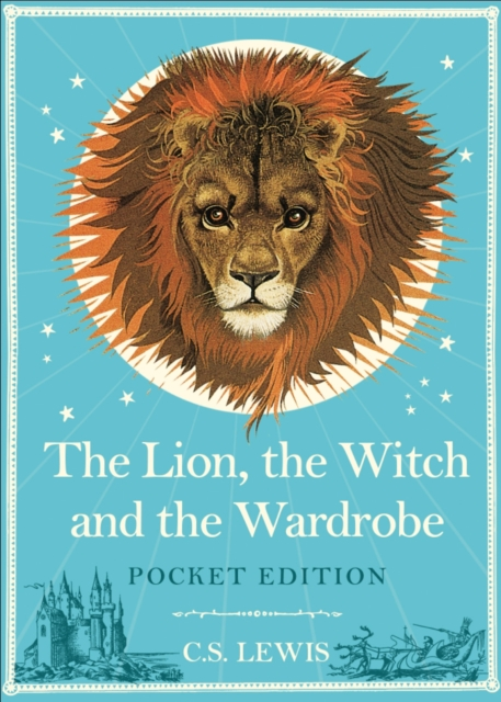 The Lion, the Witch and the Wardrobe: Pocket Edition by C S lewis, ISBN: 9780007586325