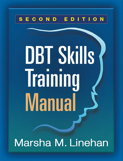 Dbt Skills Training Manual, Second Edition