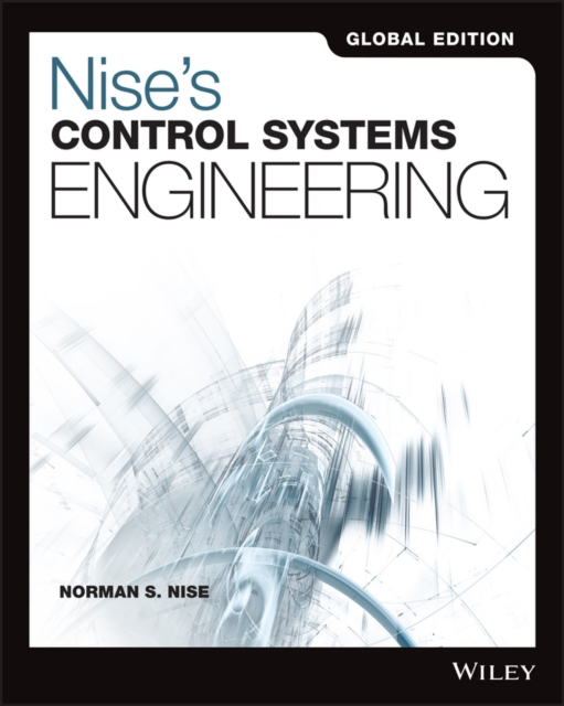 Nise's Control Systems Engineering by Norman S. Nise, ISBN: 9781119382973