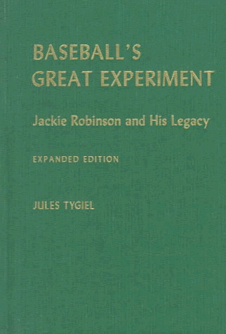 a review of baseballs great experiment a book by jules tygiel