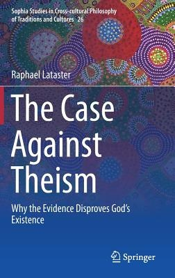 Booko: Comparing prices for The Case Against Theism: Why the