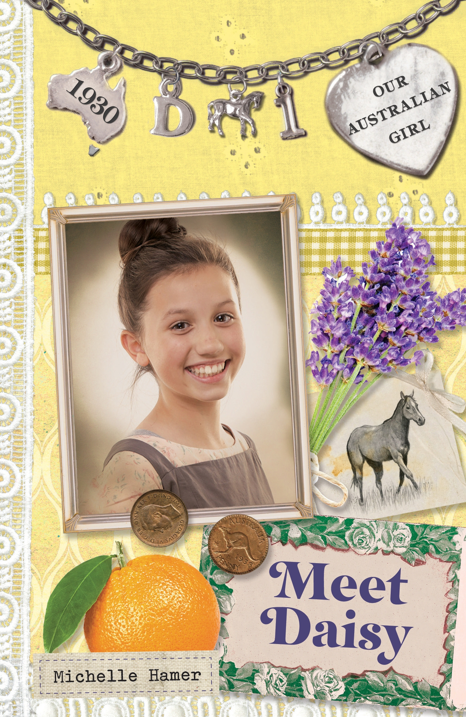 Our Australian Girl: Meet Daisy (Book 1)