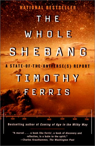 The Whole Shebang: A State-Of-The-Universe's Report