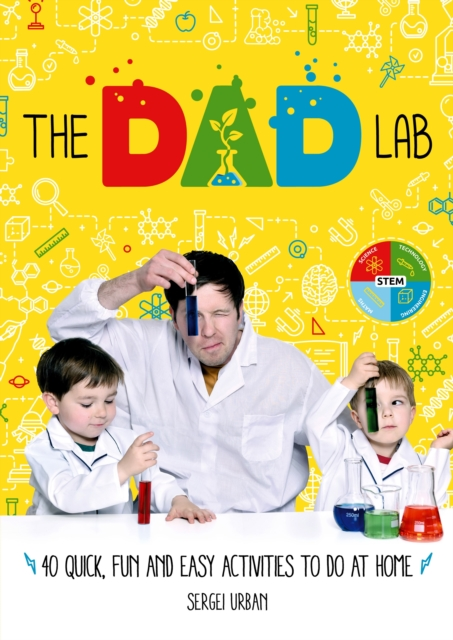 TheDadLabQuick, Fun and Easy Activities to do at Home