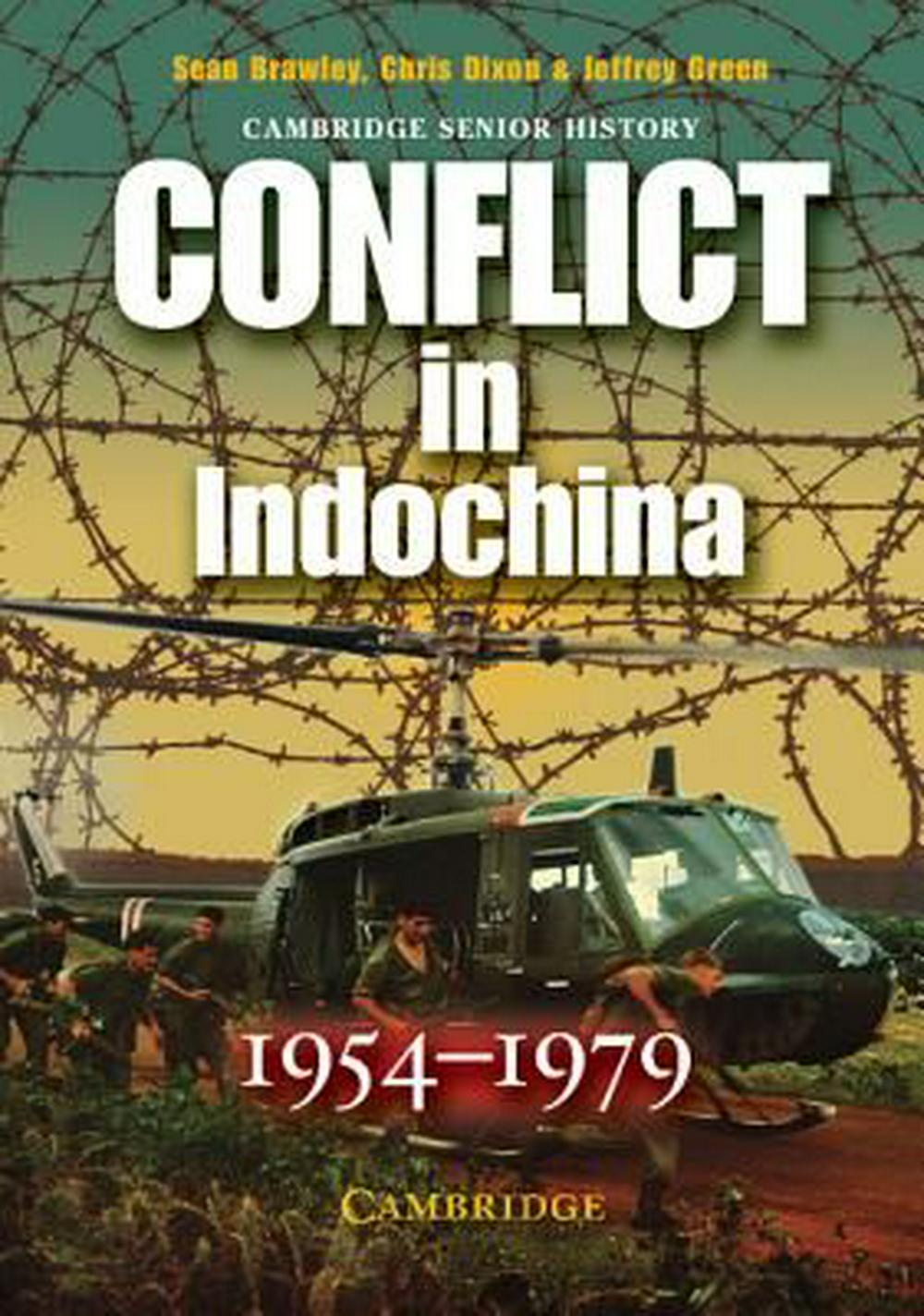 Conflict in Indochina 1954-1979 by Sean Brawley, ISBN: 9780521618625