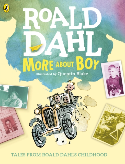More About Boy by Roald Dahl, Quentin Blake, ISBN: 9780141367378