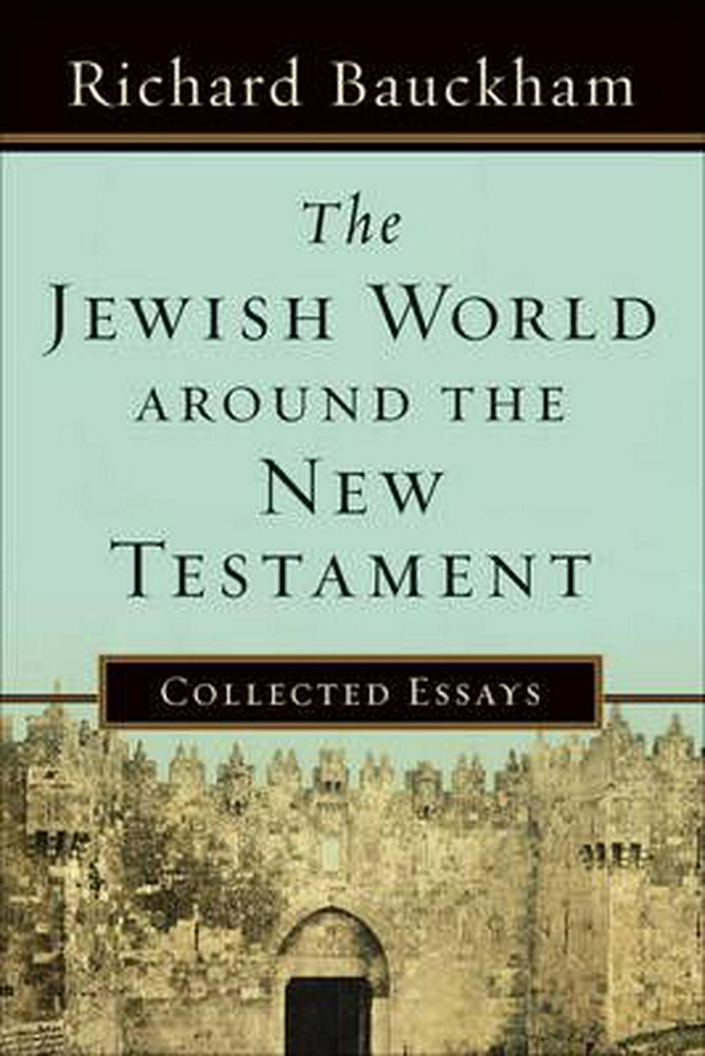 The Jewish World Around the New Testament