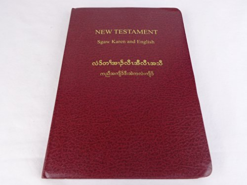 Sgaw Karen and English Bilingual New Testament / Karen Translated from the Greek by Francis Mason - World English Bible by Bible Society, ISBN: 9789994355907