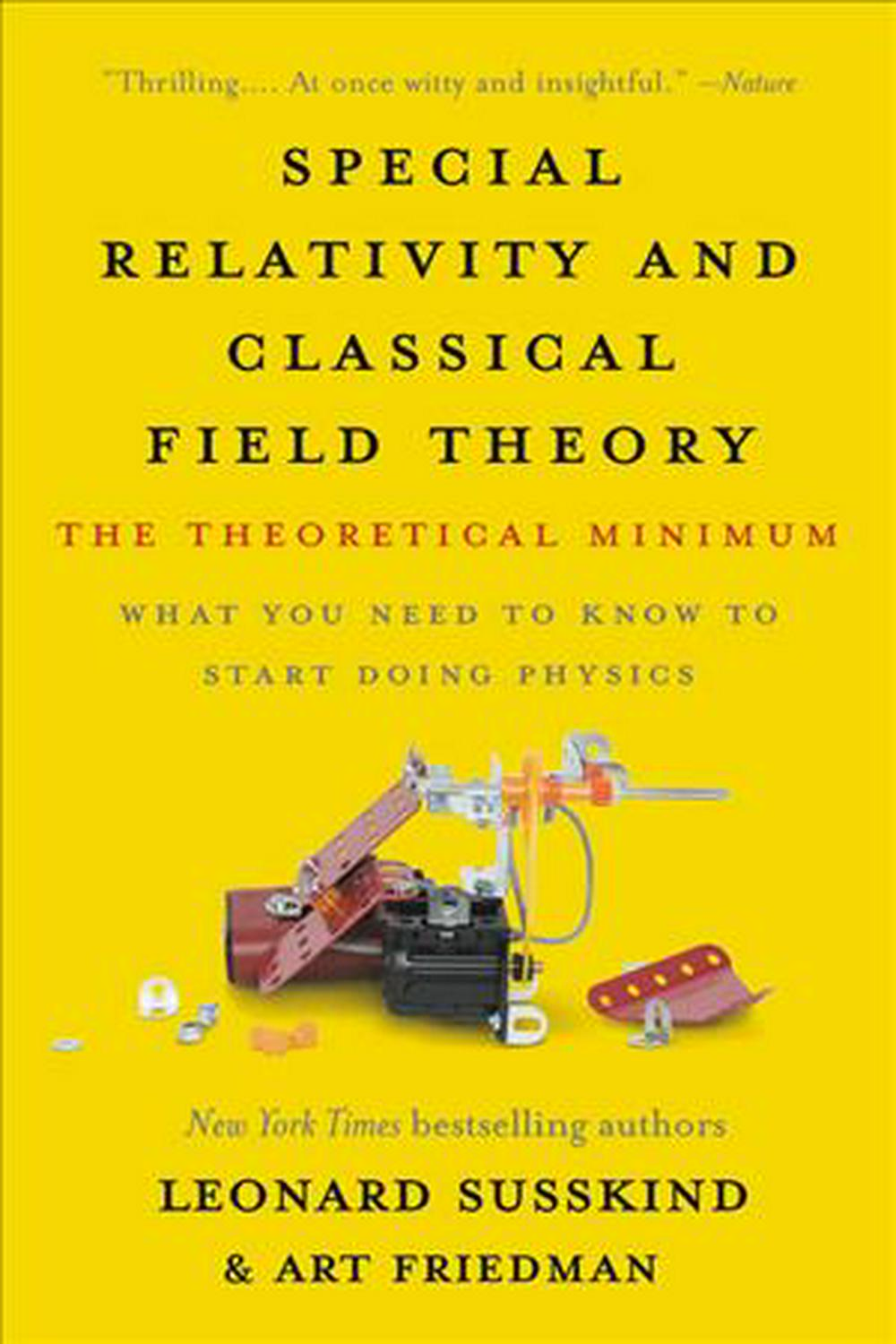 special relativity and classical field theory the theoretical minimum