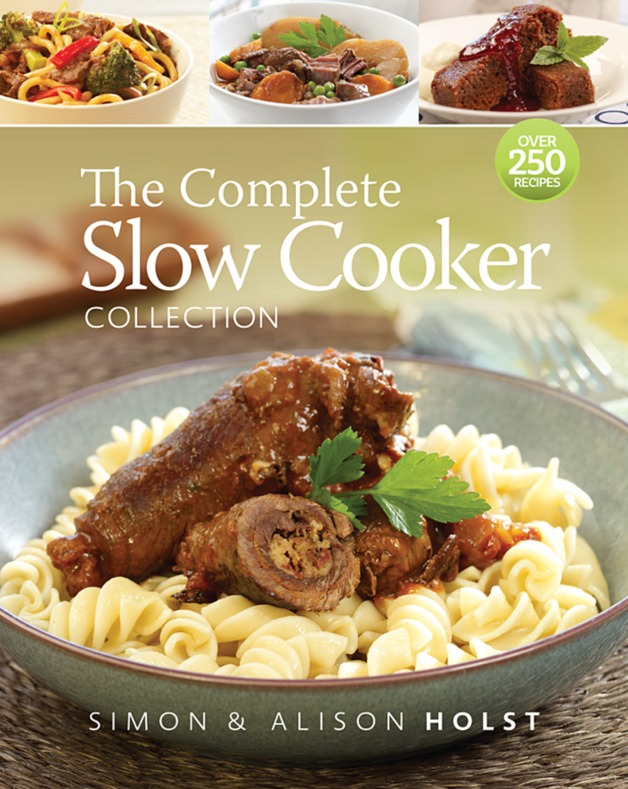 Cover Art for The Complete Slow Cooker Collection, ISBN: 9781877382857