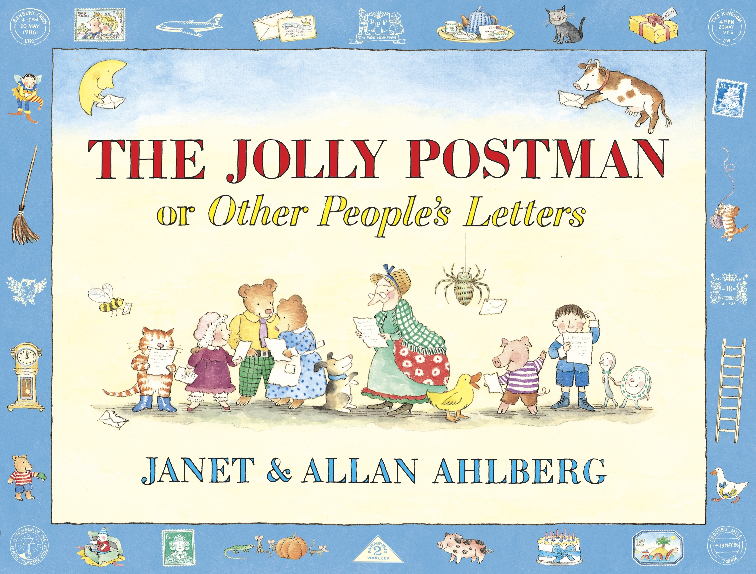 The Jolly Postman Or Other People's Letters by Allan Ahlberg, ISBN: 9780670886241