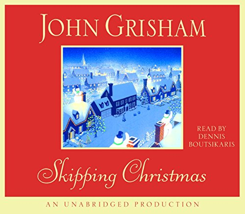 skipping christmas Skipping christmas: a novel by john grisham and a great selection of similar used, new and collectible books available now at abebookscom.