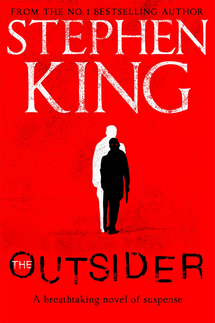 The Outsider by Stephen King, ISBN: 9781473676404