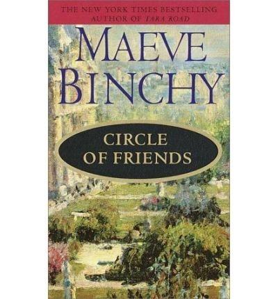 Circle of Friends by Maeve Binchy, ISBN: 9780816152070
