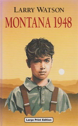 a plot summary of larry watsons american west fiction montana 1948 Click to read more about montana 1948 by larry watson librarything is a cataloging and social networking site for booklovers all about montana 1948 by larry watson.