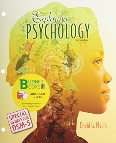 Exploring Psychology with Dsm5 Update (Loose Leaf) by University David G Myers, ISBN: 9781464163388