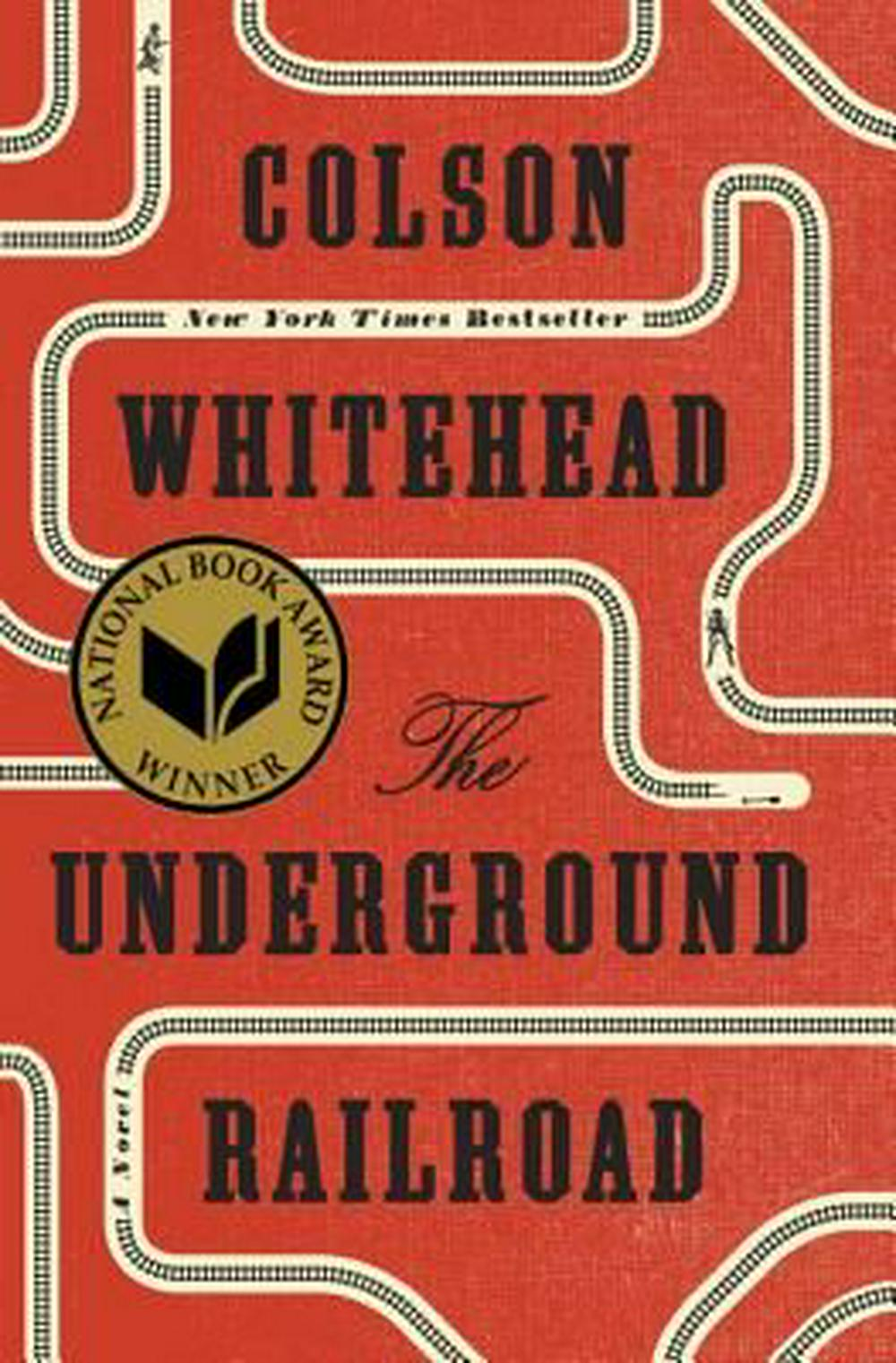 The Underground Railroad by Colson Whitehead, ISBN: 9780385542364